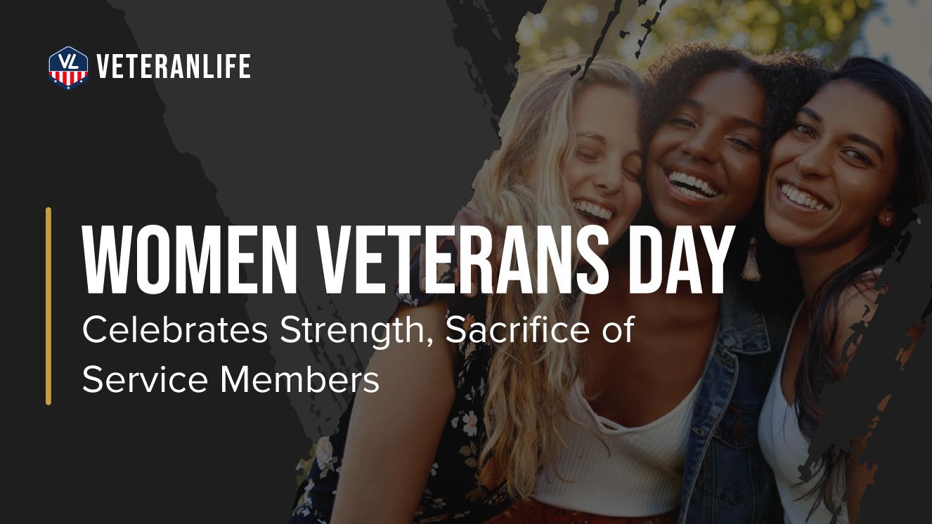 Women Veterans Day Celebrates Strength, Sacrifice of Service Members