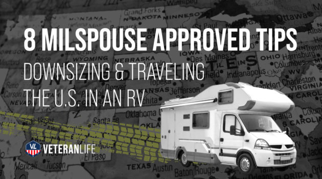 8 MilSpouse-Approved Tips to Downsizing & Traveling the U.S. in an RV