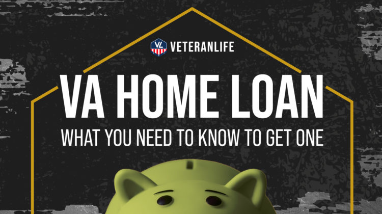 VA Home Loan: What You Need To Know To Get One